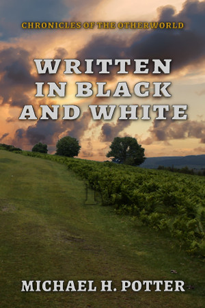 Release: Written in Black and White (Chronicles of the Otherworld 4)
