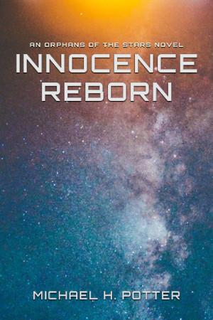 Release: Innocence Reborn (Orphans of the Stars 1)