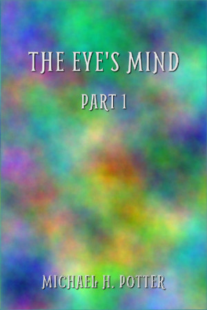 Release: The Eye's Mind, Part 1 (Modern Minds 1)
