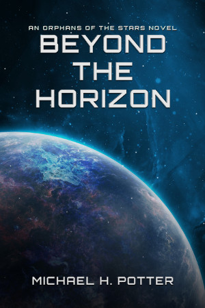 Release: Beyond the Horizon (Orphans of the Stars 2)