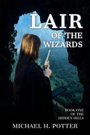 Paperback Release: Lair of the Wizards (Hidden Hills 1)